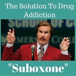 Suboxone - The solution to drug addiction